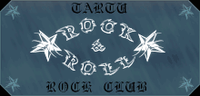Rock & Roll - Tartu Rock Club